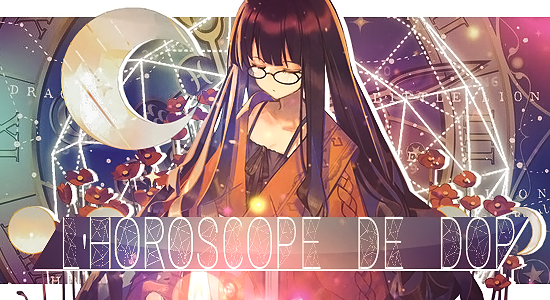 L'horoscope de DOP. 3GIANnbT