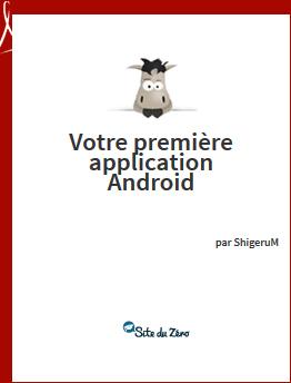 Site du Zéro Votre première application Android