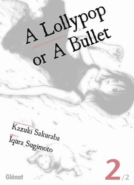 [MANGA] A Lollypop or A Bullet 1351283109098139600