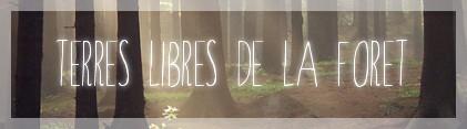 Terres Libres de la Forêt